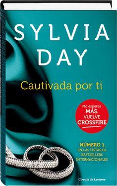 Cautivada por ti (Crossfire IV)  Sylvia Day