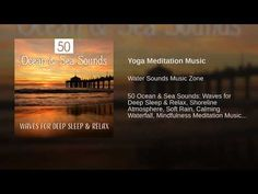 Yoga Meditation Music, Meditation Videos, Daily Meditation, Mindfulness Meditation, Buddhist Meditation Techniques, Sound Of Music, Relax, Waves, Ocean
