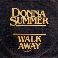 Donna Summer - Walk Away