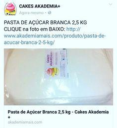 PASTA DE AÇÚCAR BRANCA 2,5 KG CLIQUE na foto em BAIXO: http://www.akademiamais.com/produto/pasta-de-acucar-branca-2-5-kg/
