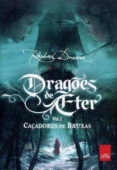 Dragões de Éter(Vol.1): Caçadores de Bruxas - Raphael Dracon