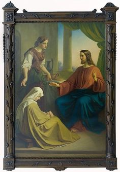 Melchior Paul von Deschwanden But one thing is necessary. Mary hath chosen the best part, which shall not be taken away from her. Lilies Of The Field, Worship The Lord, Away From Her, Mary, Santa Marta, Painting, Scriptures, Christ, Oil On Canvas