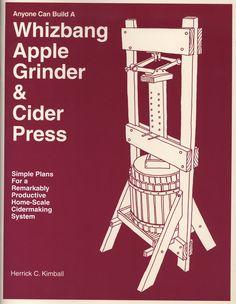 Build A Whizbang Apple Grinder & Cider Press