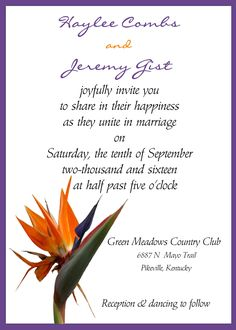 Paradise Bird Flower Wedding Invitation   Contact me via email at aswiney01@yahoo.com or simply click on the image to visit my facebook page to message me. I can design this or any other invitation you want for only $10. Be sure to check out my other designs on my facebook page or on this Pinterest board.