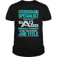 CREDENTIALING SPECIALIST T-Shirts, Hoodies. BUY IT NOW ==►…