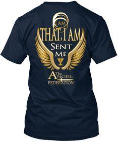 I Am That, I Am Sent Me A The Ngel Federation New Navy T-Shirt Back