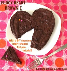 Dollhouse Bake Shoppe: Fudgy Heart-Shaped Brownie {with a DIY disposable heart-shaped foil pan tutorial!}