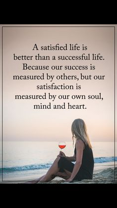 awesome Inspirational Positive Quotes :A satisfied life is better than a successful life. Wisdom Quotes, True Quotes, Great Quotes, Motivational Quotes, Inspirational Quotes, Inspirational Life Lessons, Xxxtentacion Quotes, Peace Quotes, Quotes Positive