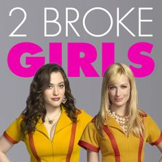 2 Broke Girls. Love their tandem!