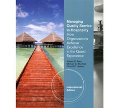 Principles of Guest Services in Hospitality: how organizations achieve excellence in the guest experience.