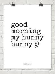Good morning my beautiful sweetheart I am still looking for my Bunny I LOVE YOU LUMM...❤️❤️...@