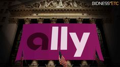 Ally Financial Inc. (NYSE: ALLY) News Analysis: Ally Financial Opens Lower