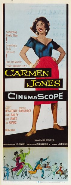 Carmen Jones (1954) Starring Dorothy Dandridge, Harry Belafonte and Pearl Bailey. Dandrige was nominated for an Academy Award for Best Actress, making her the 1st African-American to be honored with the nomination.