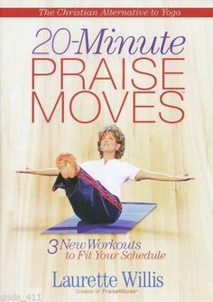 20 Minute PraiseMoves 3 New Workouts to Fit Your Schedule Christian Yoga 2623 *