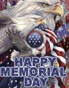 Have a safe Happy Memorial Day-remember those who fought for our freedom ❤ memorial day pictures