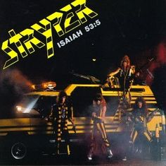 Stryper-Soldiers Under Command from 1985.