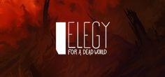 Elegy for a Dead World στο Steam