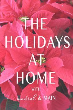 Holidays at Home // Modish and Main