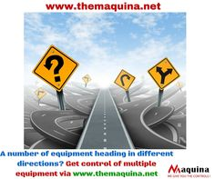 Multiple equipment at different locations can be controlled in a few clicks from one remote location! Get the intuitive solution at www.themaquina.net
