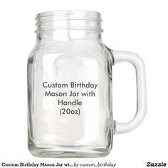 Custom Birthday Mason Jar with Handle (20oz)