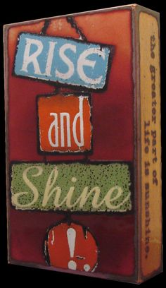 """RETIRED """"Rise and Shine"""" Spiritile by Houston Llew. Quote- """"Thanks to a benevolent arrangement of things the greater part of life is sunshine."""" - Thomas Jefferson. View the current collection of Spiritiles at Quirks of Art! All handmade in America! $115 each."""