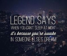 Is that why I can't sleep tonight? I'm so tired. Whoever it is can stop now cause I need my sleep. LOL!