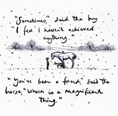 Horse Quotes, Boy Quotes, Inspirational Artwork, Inspirational Thoughts, Animal Rescue Quotes, Friendship Words, Charlie Mackesy, The Mole, My Children Quotes