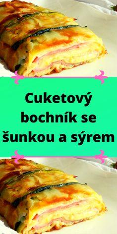 Cuketový bochník se šunkou a sýrem Sandwiches, Meat, Chicken, Food, Essen, Meals, Paninis, Yemek, Eten