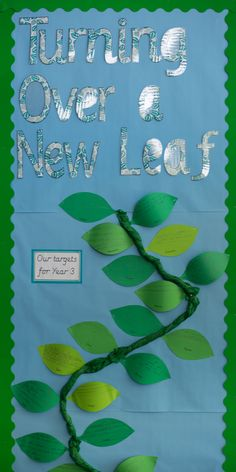 Turning Over a New Leaf. On transition day, children wrote their targets for the year on leaves. I then added these to a beanstalk in the classroom.
