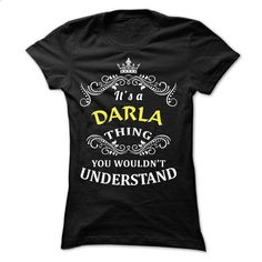 DARLA Thing! - t shirt maker #cool hoodies #funny hoodies