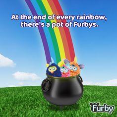 At the end of every rainbow, there's a pot of Furbys. <3 Al final del arco iris hay un cubo lleno de Furbys