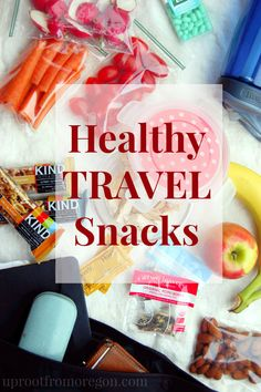 Healthy Travel Snack Ideas - Uproot from Oregon #ad