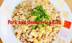 How to make pork and onion fried rice #recipe #food #friedrice #pork Easy Cooking, Cooking Recipes, Rice Recipes, Fried Rice, Onion, Fries, Pork, Lunch, Dinner