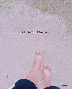 sea you there... #sand #beach #beachquotes #beachsayings #beachexpressions #beachwallpaper #wallpaper