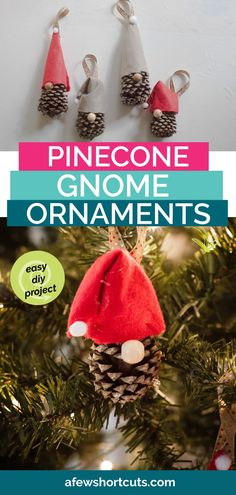 DIY Pinecone Gnome Christmas Ornaments