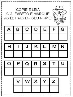 PROFESSORA KATYA BARROS: Atividades para a Pré-escola Alphabet Worksheets, Kids Learning Activities, Kindergarten Reading, Alphabet And Numbers, Language, Image, Sight Word Activities, Math Lessons, Spanish Worksheets