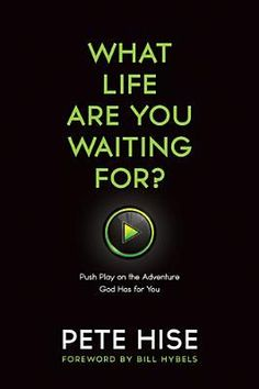 What Life Are You Waiting For?: The Exponential Power of Saying Yes to God