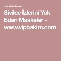 Sivilce İzlerini Yok Eden Maskeler - www.vipbakim.com