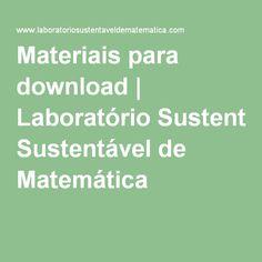 Materiais para download | Laboratório Sustentável de Matemática