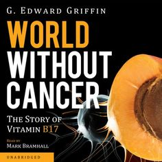 Kanserin ölümü ve B17 vitamini eksikliği..! - Sağlık Haberleri