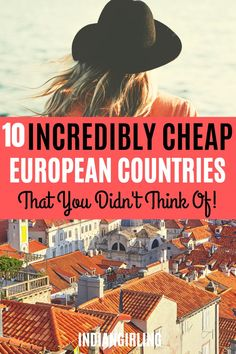 Traveling to Europe doesn't have to be an expensive affair. Here are 10 super cheap countries in Europe that you can easily travel on a student or shoe-string budget. Includes: budgeting guides, where to stay, top things to do and how much traveling to each of these country costs! #europetraveltips #bucketlist #vacation #europetravel #traveleuropecheap #budgettravel #summerineurope