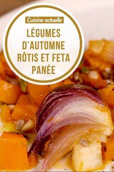 Légumes d'automne rôtis et feta panée, Légumes d'automne rôtis et feta panée recette facile, Légumes d'automne rôtis et feta panée, recette pour tous les jours, Patate douce, Butternut, Navet, Oignon rouge, Feta, recette à base de butternut, recette à base de feta, recette à base de navet, recette à base d'oignon rouge Mediterranean Recipes, Cantaloupe, Good Food, Fruit, Cooking, Healthy, Table, Cooking Recipes, Cheap Clean Eating