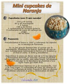 Receta de mini cupcakes de naranja by IdeandoArt Love Cupcakes, Cupcake Cookies, No Bake Desserts, Delicious Desserts, Peach Cake, Vitamins For Kids, Pan Dulce, English Food, Cookies And Cream