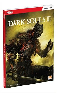 Descargar Guía Oficial. Dark Souls III de Vv.Aa. Kindle, PDF, eBook, Guía Oficial. Dark Souls III PDF Gratis