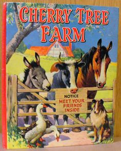 """Cherry Tree Farm"" pictured by A E Kennedy, published by The Sunshine Press Vintage Book Covers, Vintage Children's Books, Antique Books, Enid Blyton Books, Childhood Images, Old Children's Books, Books For Teens, Teen Books, Farm Pictures"