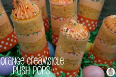 Orange Creamsicle Push Pop Cakes!