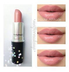 MAC lipstick Haute Altitude. My Favorite Lipstick!