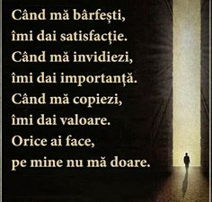 Ori e mi-ai face nu doare! Sad Quotes, Inspirational Quotes, Gods Love, My Love, God Loves Me, Just Me, Motto, Cool Words, Mindfulness