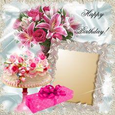 It'sMichelle's Birthday Frames - 2015 May - Happy Birthday! Happy Birthday Rose, Happy Birthday Wishes Photos, Birthday Wishes Messages, Birthday Roses, Happy Birthday Greetings, Birthday Photo Frame, Happy Anniversary, Birthdays, Morning Inspiration