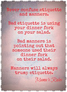 Bad Manners vs Bad Etiquette